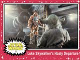 Luke Skywalker's Hasty Departure - Journey to the Rise of Skywalker - Base - Hope