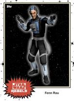 Fenn Rau - Base Series 4 - Rebels