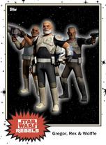 Gregor, Rex & Wolffe - Base Series 4 - Rebels