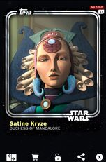 Satine Kryze - Duchess of Mandalore - Base Series 1
