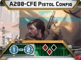 A280-CFE Pistol/Sniper Config
