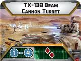 TX-130 Beam Cannon Turret