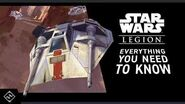 Star Wars™ Legion - Everything You Need To Know