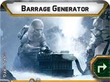 Barrage Generator