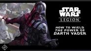 Star Wars™ Legion - How To Wield the Power of Darth Vader