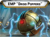 """EMP """"Droid Poppers"""""""