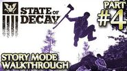 Ⓦ State of Decay Walkthrough ▪ Part 4 - Feral Hunt, Lily's Brother