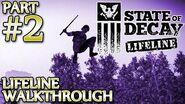 Ⓦ State of Decay Lifeline Walkthrough - Part 2 ▪ Kilo's Supply Run, Saving Julene Horn