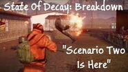 State of Decay Breakdown Lets Play - SCENARIO TWO IS HERE (Episode Four)