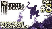 Ⓦ State of Decay Walkthrough ▪ Part 8