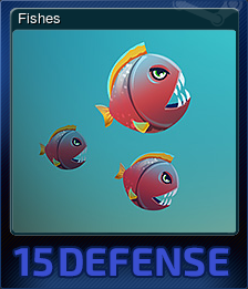 15 Defense - Fishes