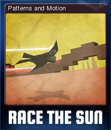 Race The Sun - Patterns and Motion