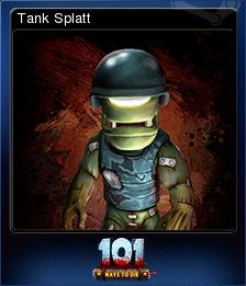 101 Ways to Die - Tank Splatt