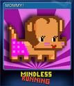 Mindless Running Card 4