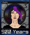 500 Years Act 1 Card 2