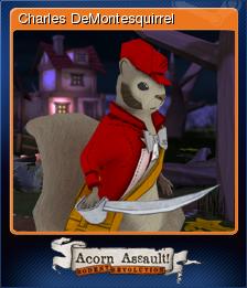 Acorn Assault: Rodent Revolution - Charles DeMontesquirrel