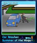 Car Washer Summer of the Ninja Card 5