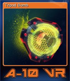 A-10 VR - Tripod Bomb