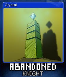 Abandoned Knight - Crystal
