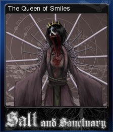 Salt and Sanctuary - The Queen of Smiles
