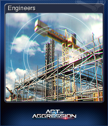 Act of Aggression - Engineers