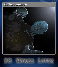 28 Waves Later - Collect weapon