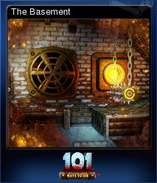 101 Ways to Die - The Basement