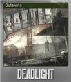 Deadlight Foil 3