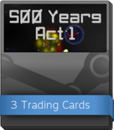 500 Years Act 1 Booster Pack