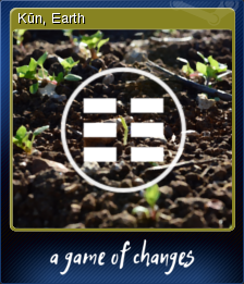 A Game of Changes - Kūn, Earth