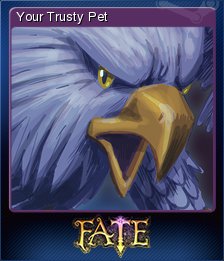 FATE - Your Trusty Pet