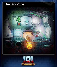 101 Ways to Die - The Bio Zone
