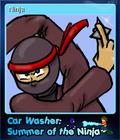 Car Washer Summer of the Ninja Card 6