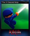 10 Second Ninja Card 1
