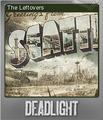 Deadlight Foil 1