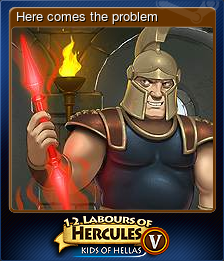 12 Labours of Hercules V: Kids of Hellas - Here comes the problem
