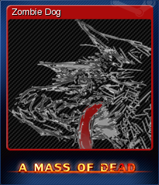 A Mass of Dead - Zombie Dog