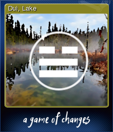 A Game of Changes - Duì, Lake
