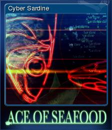 Ace of Seafood - Cyber Sardine