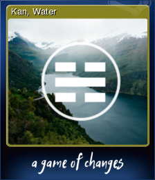 A Game of Changes - Kan, Water