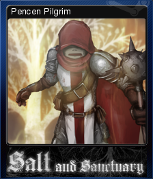 Salt and Sanctuary - Pencen Pilgrim