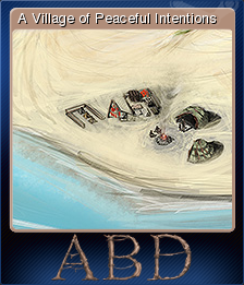 ABD: A Beautiful Day - A Village of Peaceful Intentions