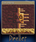The Dweller Card 6