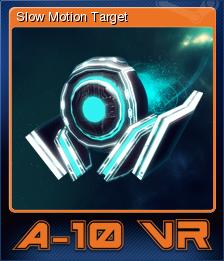 A-10 VR - Slow Motion Target