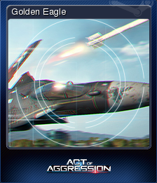 Act of Aggression - Golden Eagle