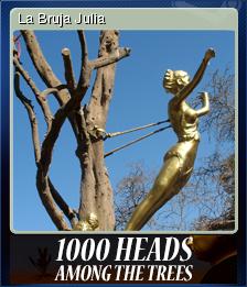 1,000 Heads Among the Trees - La Bruja Julia