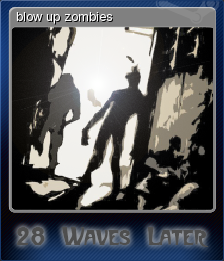 28 Waves Later - blow up zombies