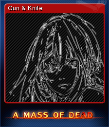 A Mass of Dead - Gun & Knife