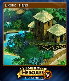 12 Labours of Hercules V: Kids of Hellas - Exotic island