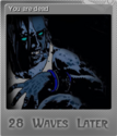 28 Waves Later Foil 2